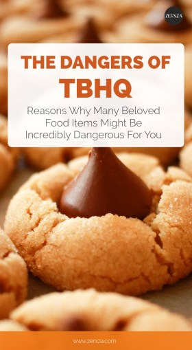 The Dangers of TBHQ - Why It's Dangerous For You and What Foods to Avoid