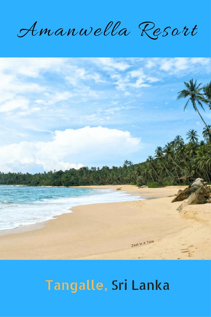 Amanwella Resort Tangalle Sri Lanka