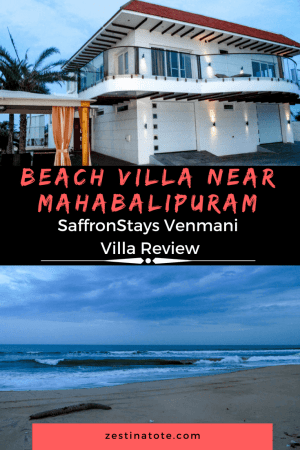 SaffronStays Venmani is a nice villa option for a family getaway.  It offers a comfort stay, access to a private beach and to sightseeing at Mahabalipuram & Pondicherry. #familygetaway #beachvilla #india #tamilnadu