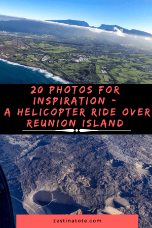 A helicopter ride over Reunion Island is a thrilling experience. This Photo Log gives you a glimpse of the unique topography of this island best enjoyed with an aerial view. #reunionisland #helicopterride #pitondelafournaise #cirquedemafate #cirquedecilaos #adventuretravel #aerialview