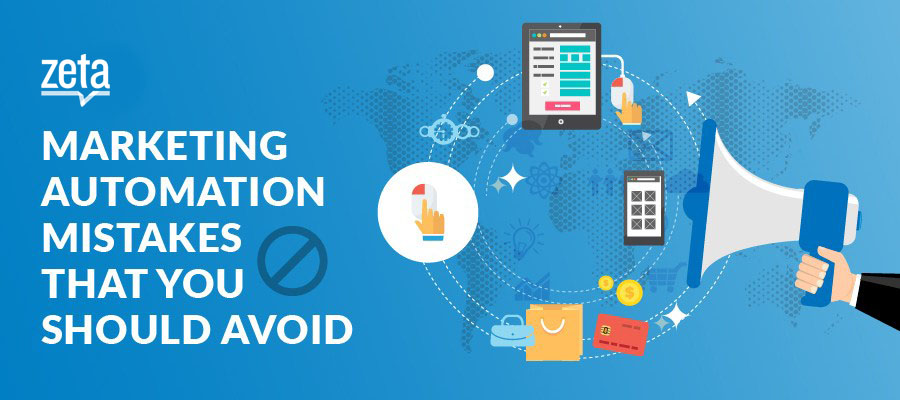 Marketing Automation Mistakes That You Should Avoid