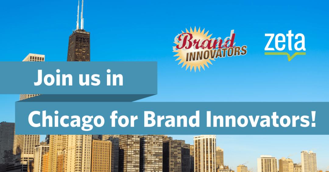 Brand Innovators Marketing Innovation Chicago 2019
