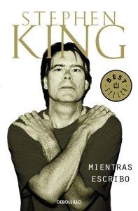 """Portada del libro """"Mientras escribo"""" de Stephen King"""