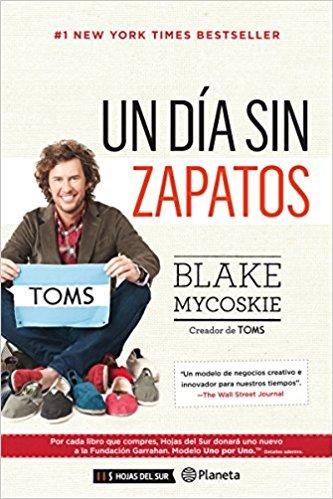"Libro ""Un día sin zapatos"" de Blake Mycoskie"