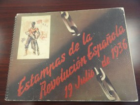 Estampas de la Revolucion Espanola 19 Julio de 1936 Book Spainish Civil War