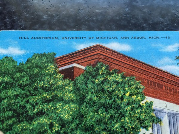 Vintage Postcard Uncirculated Unposted HILL AUDITORIUM, UNIVERSITY OF MICHIGAN