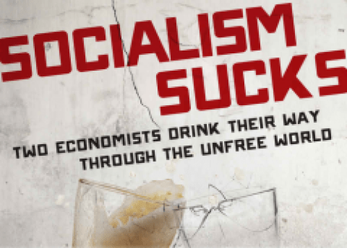 """The World's Least-Free Countries Reveal Just How Much """"Socialism Sucks"""""""