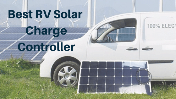 Best RV Solar Charge Controller