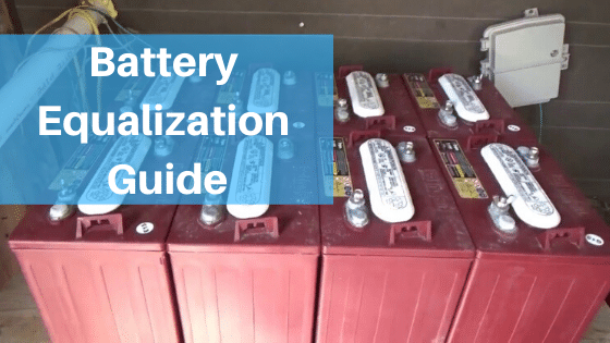 Battery Equalization Ultimate Guide in 2020 1