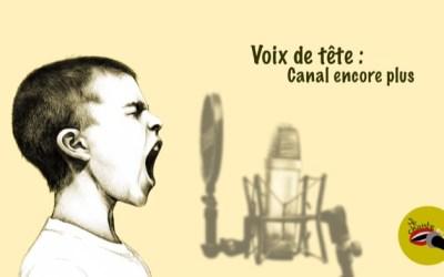 Voix de tête : canal plus