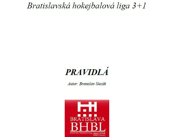 Hokejbalové dokumenty - Hokejbalové Pravidlá BHBL 3+1