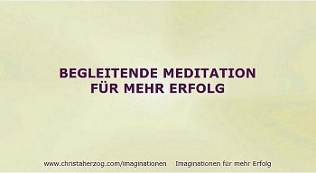 3 begleitende meditation erfolg