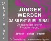 Jünger werden 3A Silent Subliminal