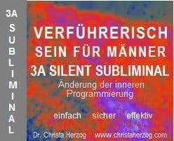 Verführerisch sein 3A Silent Subliminal