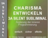 Charisma entwickeln 3A Silent Subliminal