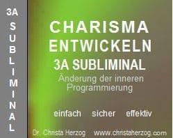 charisma entwickeln 3a subliminal