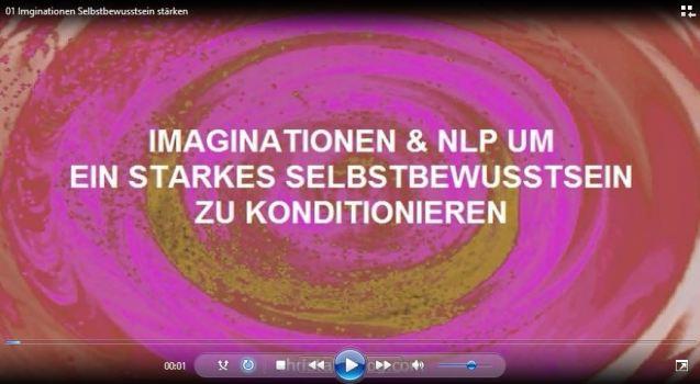 Imaginationen & NLP fr mehr Selbstbewusstsein