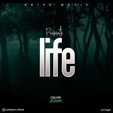 Life EP Calvin John