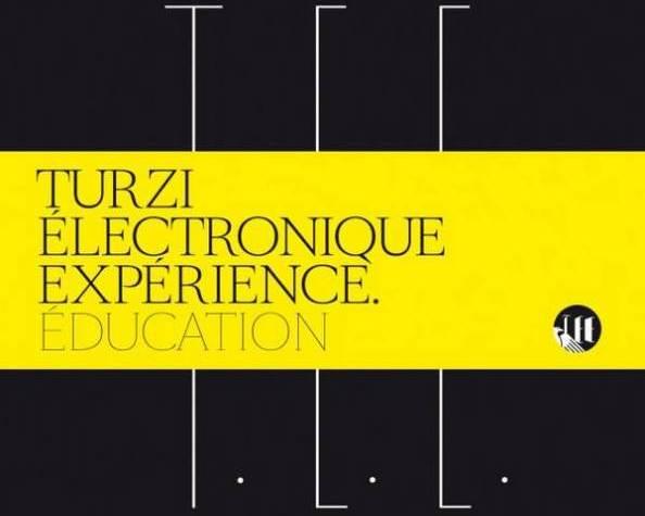 La bonne éducation électronique de Turzi
