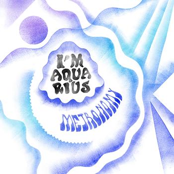 """Metronomy dévoile """"I'm Aquarius"""""""