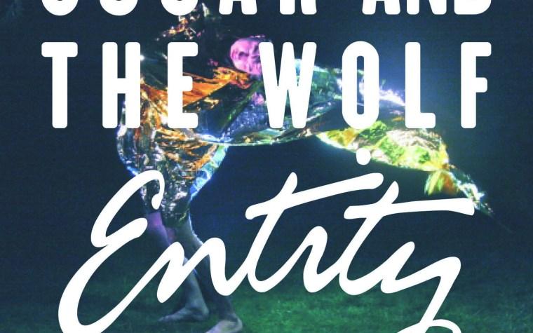Oscar And The Wolf – Strange Entity