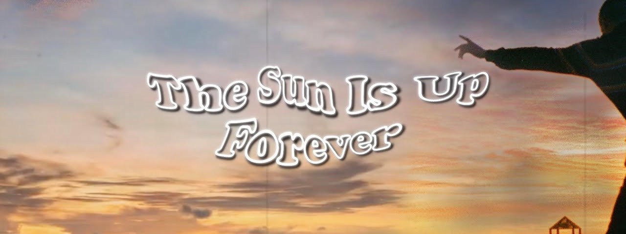 Joesef – The Sun Is Up Forever