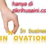 Perniagaan yang mengalami inovasi, bagaimana?