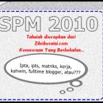 Keputusan SPM 2010, hari ini !!