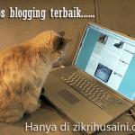 Tip blogging terbaik, macam mana ek?