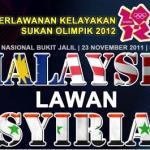 Keputusan terkini malaysia u23 vs Syria u23 (kelayakkan olimpik 2012)