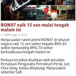 Ron97 naik 15 sen, berkuatkuasa 5 sep 2013