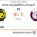 Keputusan malaysia vs qatar , 19nov 2013.