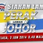 Keputusan terkini johor vs perak 03 jun final bolasepak sukma malaysia  2014