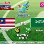 Keputusan terkini malaysia u23 vs saudi arab u23 21.09.2014 sukan asia incheon