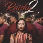 Sinopsis drama Raisha 2