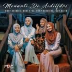 Lirik lagu Menanti di Aidilfitri, Azhan Rani Wany Hasrita, Wani Syaz, Muna Shahirah, Wan Azlyn