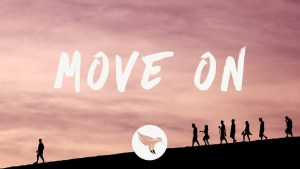 MOVE ON, apa itu move on,