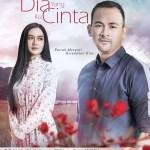 Sinopsis Drama Dia Yang Ku Cinta (TV3) Sharnaaz Ahmad ft Syerinie Myra