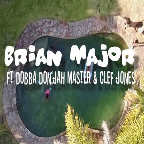 brian major ft jah master dobba don clef jones hold my hand