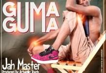 jah master guma guma