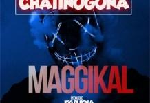 maggikal chatinogona