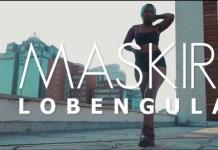 music video lobengula by maskiri