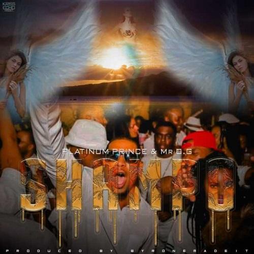 platinum prince ft mr o g shampo