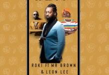roki screenshot ft mr brown leon lee