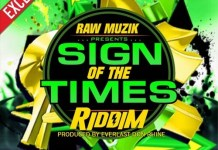 sign of the times riddim