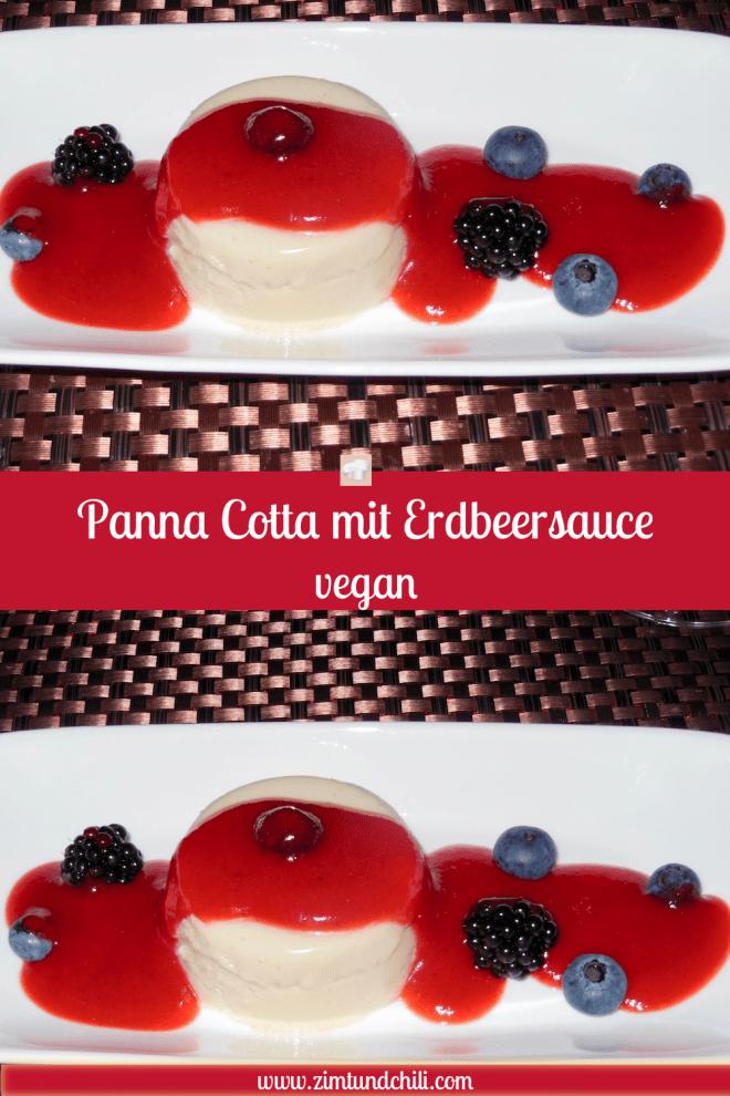 Panna Cotta - vegan - Erdbeersauce - Erdbeeren - Rezept - schnell - leicht - einfach - ohne Sahne - Zutaten - Süßspeise - italienisch