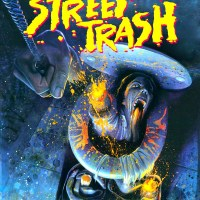 """""""Street Trash"""" (1987) - cuando la basura se hace arte"""
