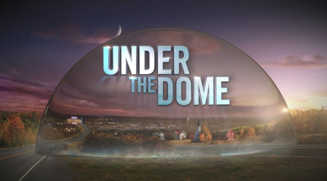 Under the dome – o como seguir tomándole el pelo a la gente