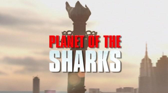 El planeta de los tiburones (2016), ver y olvidar