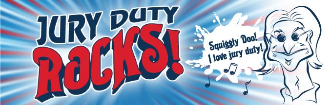 ★ Jury Duty Rocks ★